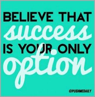 believe that success