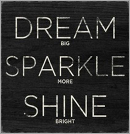 dream big sparkle more